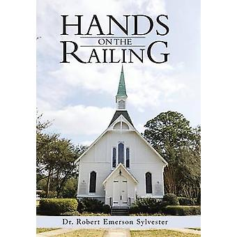 Hands on the Railing by Sylvester & Dr Robert Emerson