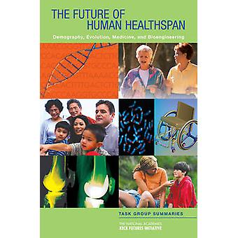 The National Academies Keck Futures Initiative - The Future of Human H