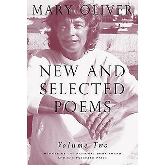 New and Selected Poems - Volume 2 by Mary Oliver - 9780807068878 Book