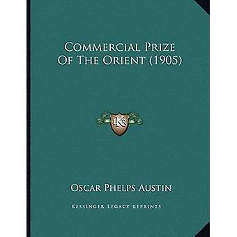Commercial Prize of the Orient (1905) by Oscar Phelps Austin - 978116