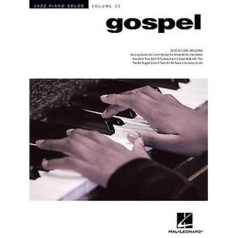 Jazz Piano Solo Series - Gospel - Volume 33 by Hal Leonard Publishing C