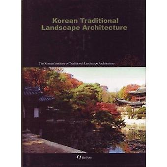 Korean Traditional Landscape Architecture - 9781565912526 Book