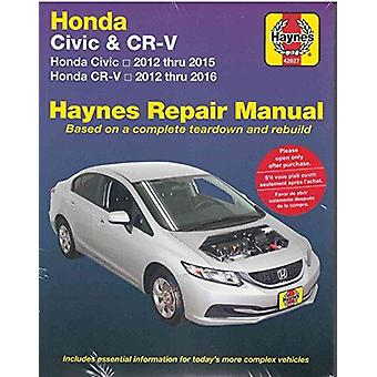 Honda Civic & CR-V Automotive Repair Manual - 2012-2016 by Anon - 9781