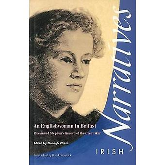 An Englishwoman in Belfast - Rosamond Stephen's Record of the Great Wa