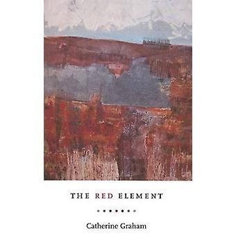 Red Element by Catherine Graham - 9781897178607 Book