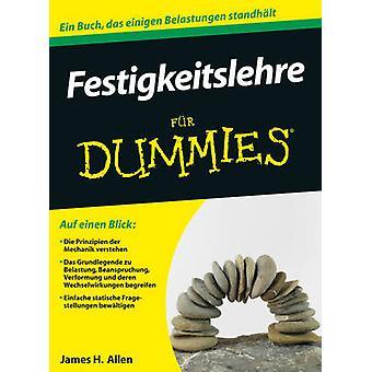 Festigkeitslehre Fur Dummies by James H. Allen - Regine Freudenstein