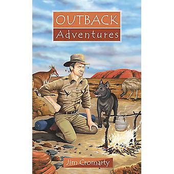 Avventure nell'Outback di Jim Cromarty