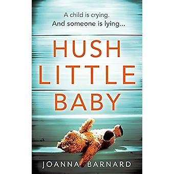 Hush Little Baby by Joanna Barnard - 9781785030338 Book