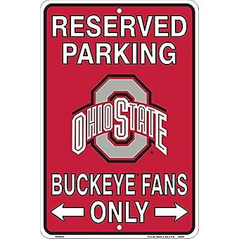 "Ohio State Buckeyes NCAA ""Buckeye fans endast"" reserverade Parkeringsskylt"