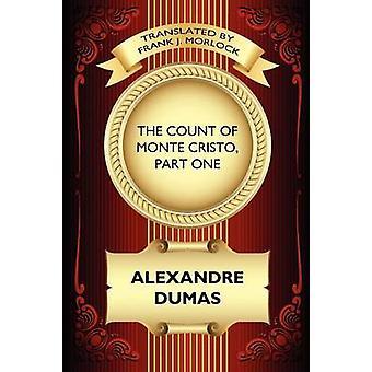 De graaf van Monte Cristo deel één het verraad van Edmond Dantes een toneelstuk in vijf acts door Dumas & Alexandre