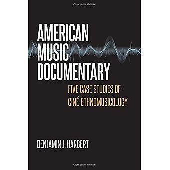 Documentaire de la musique américaine: Cinq études de cas de Cine-ethnomusicologie (musique/Interview)