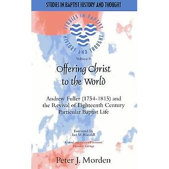 Offering Christ to the World by Morden & Peter