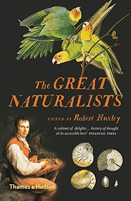 Great Naturalists by Robert Huxley
