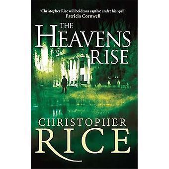 Himlen stiger av Christopher Rice