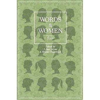 Words and Women Four by Bryan & Lynne