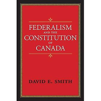 Federalism and the Constitution of Canada