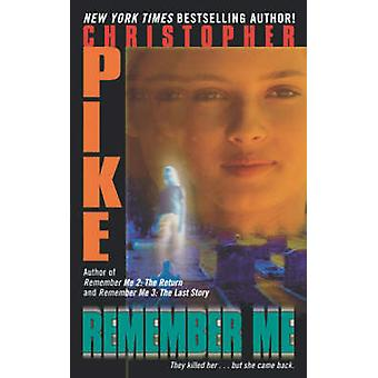 Remember Me by Pike & Christopher