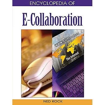 Encyclopedia of ECollaboration by Kock & Ned F.