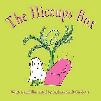 The Hiccups Box by Guidotti & Barbara Swift