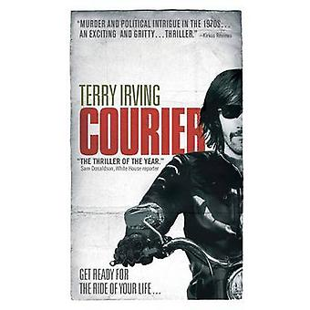 Courier Book 1 of Freelancer Series by Irving & Terry