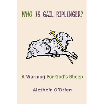 Who Is Gail Riplinger by OBrien & Aletheia