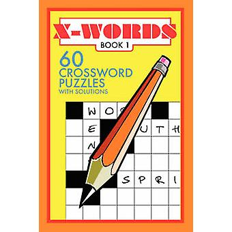 XWords 60 Crossword Puzzles by Denson & Francis R.
