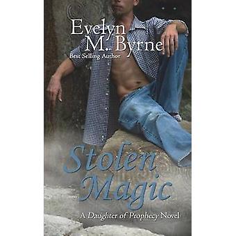 Stolen Magic by Byrne & Evelyn M.