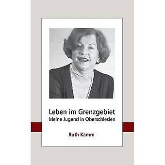 Leben im Grenzgebiet by Kamm & Ruth