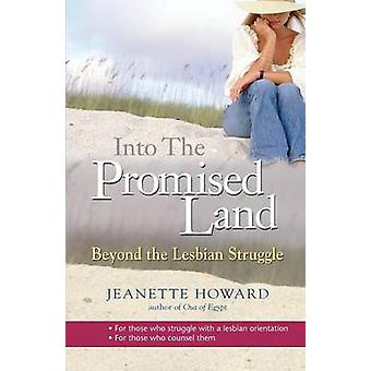 Into the Promised Land by Howard & Jeanette