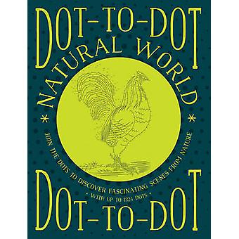 Dottodot Natural World by Illustrated by Glyn Bridgewater
