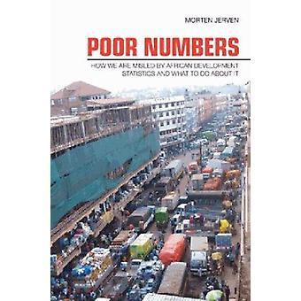 Dåliga siffror - hur vi vilseleds av afrikansk utveckling statistik och