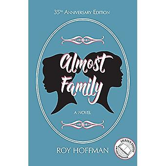Almost Family by Roy Hoffman - 9780817359270 Book