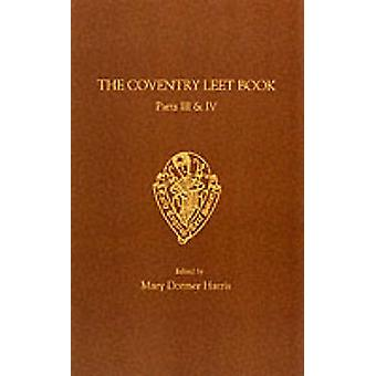 Coventry Leet Book - v.3 & 4 (New edition) by Mary Dormer Harris - 978