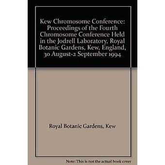 Kew Chromosome Conference - Proceedings of the Fourth Chromosome Confe