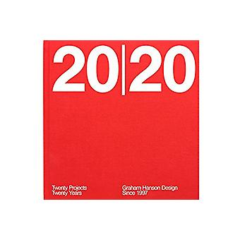 20/20 - Twenty Projects / Twenty Years by Graham Hanson Design - 97809