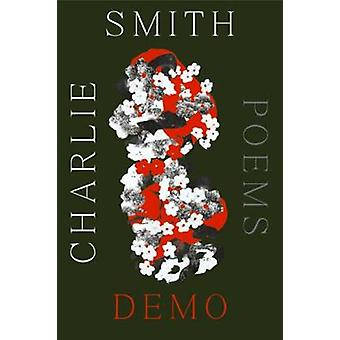 Demo - Poems by Charlie Smith - 9781324005070 Book