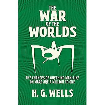 The War of the Worlds by Herbert George Wells - 9781788884600 Book