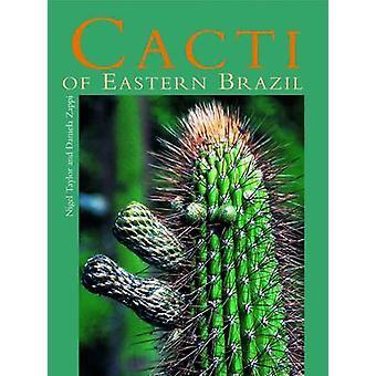 Cacti of Eastern Brazil by Nigel Taylor - Daniela C. Zappi - 97818424