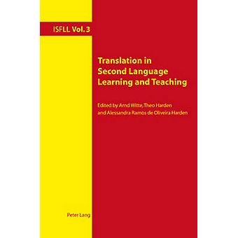 Translation in Second Language Learning and Teaching (1st New edition