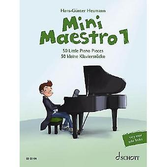 Mini Maestro - 50 Little Piano Pieces - 1 by Hans-Gunter Heumann - 9783