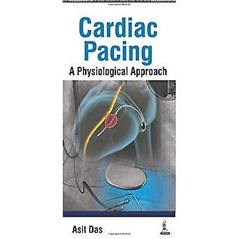Cardiac Pacing a Physiological Approach
