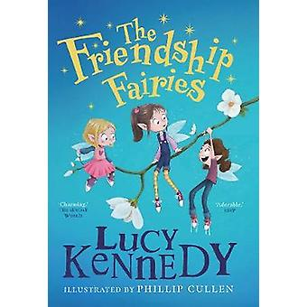 The Friendship Fairies by Lucy Kennedy - 9780717189496 Book