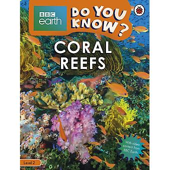 Do You Know Level 2  BBC Earth Coral R