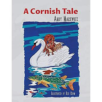 A Cornish Tale by Andy Markwick - 9781788789295 Book
