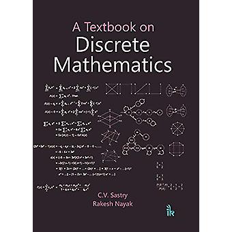 A Textbook on Discrete Mathematics by C.V. Sastry - 9789386768698 Book