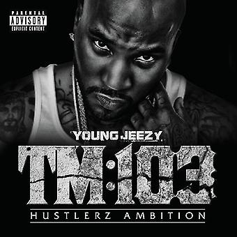 Young Jeezy - Tm 103 [CD] USA import