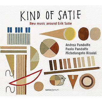 Pandolfo / Rinaldi / Pandolfo / Rinaldi - Kind of Satie: New Music Around Satie [CD] USA import