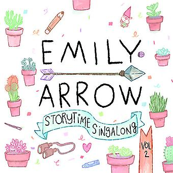 Emily Arrow - Storytime Singalong 2 [CD] USA import
