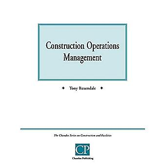 Construction Operations : A Practical Guide