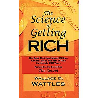 The Science of Getting Rich - As Featured in the Best-Selling'secret'